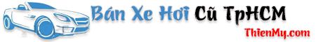 Bán Xe Hơi Cũ TPHCM – Thị Trường Xe Hơi Việt – Giá Xe Hơi Cũ